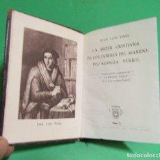 Libros de segunda mano: CRISOL Nº 59 JUAN LUIS VIVES LA MUJER CRISTIANA DE LOS DEBERES DEL MARIDO PEDAGOGIA PUERIL 1ª E 1944. Lote 175153808