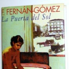 Libros de segunda mano: LIBRO LA PUERTA DEL SOL. FERNANDO FERNÁN GÓMEZ. AUTÓGRAFO DEDICATORIA A SANTIAGO MELÉNDEZ ACTOR. Lote 175455675