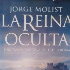 Libros de segunda mano: LA REINA OCULTA DE JORGE MOLIST (MARTINEZ ROCA). Lote 175454937