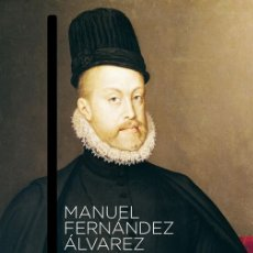 Libros de segunda mano: FELIPE II. - FERNÁNDEZ ÁLVAREZ, MANUEL.. Lote 175497998