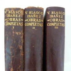 Libros de segunda mano: OBRAS COMPLETAS. BLASCO IBAÑEZ. 3 TOMOS. ED. AGUILAR 1961. Lote 175523864