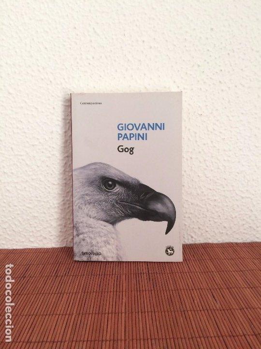 GOG - GIOVANNI PAPINI - DEBOLSILLO Y REY LEAR (Libros de Segunda Mano (posteriores a 1936) - Literatura - Narrativa - Otros)