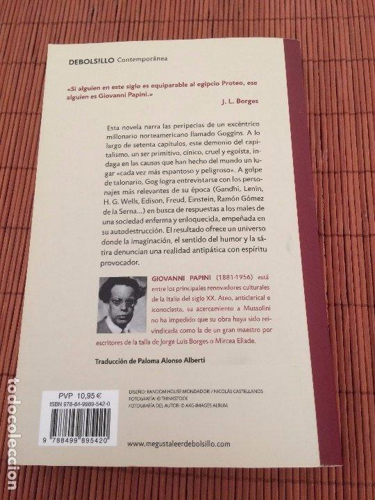 Libros de segunda mano: Gog - Giovanni Papini - DeBolsillo y Rey Lear - Foto 3 - 175524818