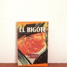 Libros de segunda mano: EL BIGOTE - EMMANUEL CARRERE - TRADUCCIÓN DE ESTHER BENÍTEZ - EDITORIAL DEBATE. Lote 175525782