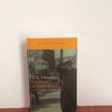 Libros de segunda mano: LOS RELATOS DEL PADRE BROWN - G. K. CHESTERTON - ACANTILADO. Lote 175526845