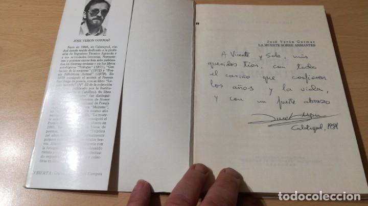 Libros de segunda mano: LA MUERTE SOBRE ARMANTES - JOSE VERON GORMAZ - DEDICATORIA AUTOGRAFA/ I-405 - Foto 4 - 175545334