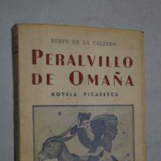 Libros de segunda mano: PERALVILLO DE OMAÑA. RUBYN DE LA CALZADA. Lote 175570377