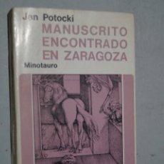 Libros de segunda mano: MANUSCRITO ENCONTRADO EN ZARAGOZA. JAN POTOCKI. Lote 175571252