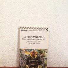 Libros de segunda mano: UNO, NESSUNO E CENTOMILA (EN ITALIANO) - LUIGI PIRANDELLO - FELTRINELLI. Lote 175583639