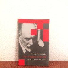 Libros de segunda mano: UNO, NINGUNO Y CIEN MIL - LUIGI PIRANDELLO - ACANTILADO. Lote 175651118