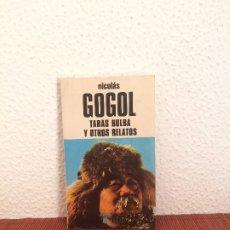 Libros de segunda mano: TARAS BULBA Y OTROS RELATOS - NIKOLÁI GOGOL - EDICIONES BUSMA. Lote 175651435