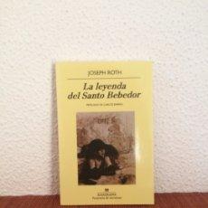 Libros de segunda mano: LA LEYENDA DEL SANTO BEBEDOR - JOSEPH ROTH - ANAGRAMA. Lote 175652079