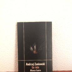 Libros de segunda mano: LA RATA - ANDRZEJ ZANIEWSKI - ALIANZA CUATRO. Lote 175652377