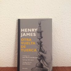 Libros de segunda mano: OTRA VUELTA DE TUERCA - HENRY JAMES - SIRUELA. Lote 175653370