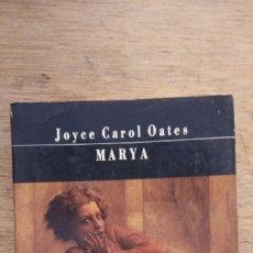 Libros de segunda mano: JOYCE CAROL OATES: MARYA. Lote 175680924