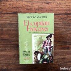 Libros de segunda mano: EL CAPITÁN FRACASA . TEÓFILO GAUTIER EDITORIAL CUMBRE 1957. ILUSTRADA POR COPY.. Lote 175728775