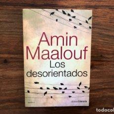 Libros de segunda mano: LOS DESORIENTADOS AMIN MAALOUF. ALIANZA. LITERATURA ÁRABE. Lote 175729085