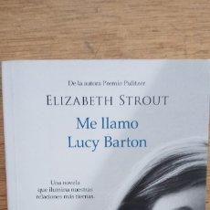 Libros de segunda mano: ELIZABETH STROUT: ME LLAMO LUCY BARTON. Lote 175749923
