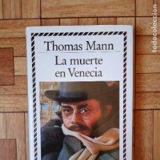 Libros de segunda mano: THOMAS MANN - MUERTE EN VENECIA. Lote 175751920