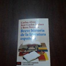 Libros de segunda mano: BREVE HISTORIA DE LA LITERATURA ESPAÑOLA. Lote 175777265
