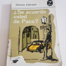 Libros de segunda mano: ¿SE ACUERDA USTED DE PACO? - EXBRAYAT, CHARLES - TDK43. Lote 175870814