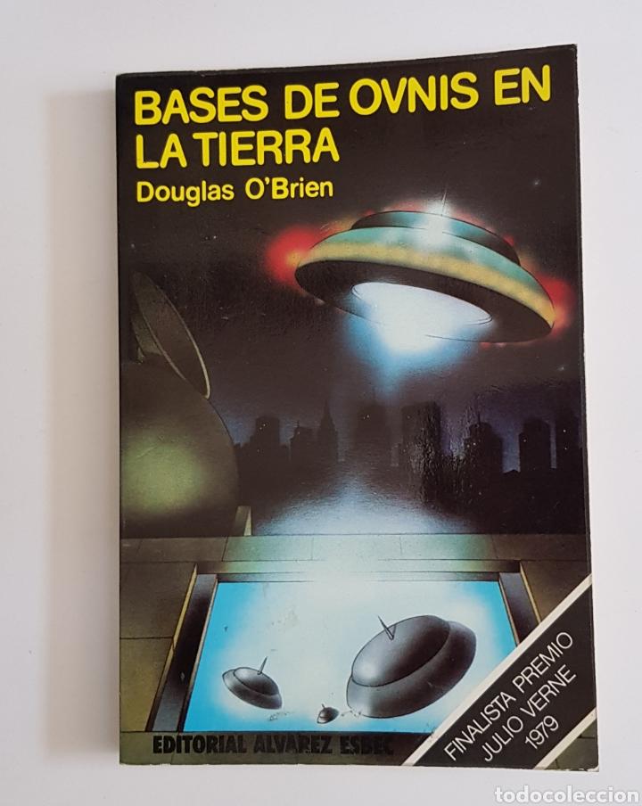 BASES DE OVNIS EN LA TIERRA - DOUGLAS O'BRIEN - TDK19 (Libros de Segunda Mano (posteriores a 1936) - Literatura - Narrativa - Otros)