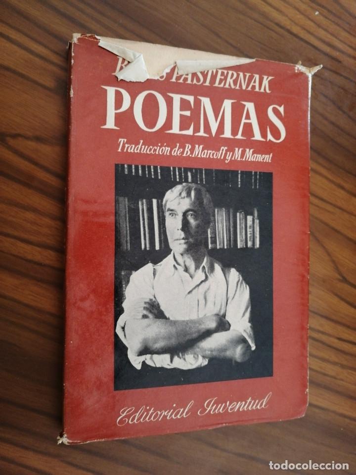 Poemas Boris Pasternak Editorial Juventud 1959 Sobrecuerta Tocada Pero Resto Buen Estado