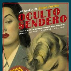 Libros de segunda mano: OCULTO SENDERO. ELENA FORTÚN. NUEVO. Lote 244439830