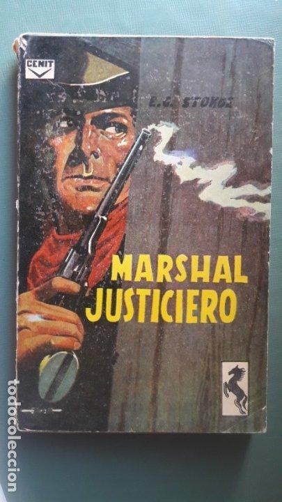 MARSHAL JUSTICIERO. (E.G. STOKOE). MUY ESCASO (Libros de Segunda Mano (posteriores a 1936) - Literatura - Narrativa - Otros)