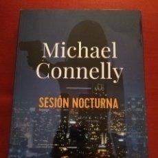 Libros de segunda mano: SESIÓN NOCTURNA (MICHAEL CONNELLY) ALIANZA DE NOVELAS. Lote 175980778