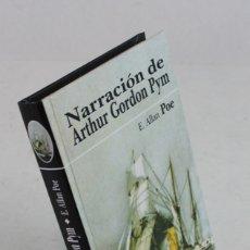 Libros de segunda mano: NARRACIÓN DE ARTHUR GORDON PYM,EDGAR ALLAN POE,EDICOMUNICACIÓN.2001.. Lote 195305905
