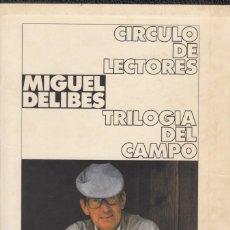 Libros de segunda mano: MIGUEL DELIBES. TRILOGÍA DEL CAMPO: LAS RATAS, LOS SANTOS INOCENTES, EL CAMINO. CÍRCULO DE LECTORES.. Lote 176085733