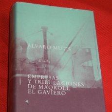 Libros de segunda mano: EMPRESAS Y TRIBULACIONES DE MAQROLL EL GAVIERO, (7 NOVELAS) DE ALVARO MUTIS, ED.SIRUELA 1997. Lote 176086112
