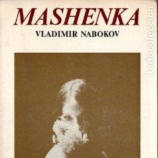 Libros de segunda mano: VLADIMIR NABOKOV : MASHENKA ;LUMEN, 1972). Lote 176127573