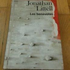 Libros de segunda mano: LAS BENEVOLAS, JONATHAN LITTELL. Lote 176216457