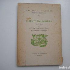 Libros de segunda mano: RICARDO CARBALO CALERO A XENTE DA BARREIRA Y95952. Lote 176251348