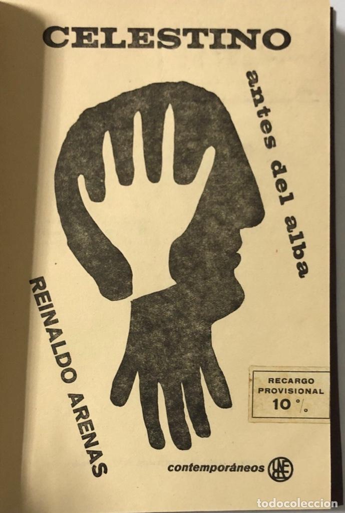 Libros de segunda mano: CELESTINO ANTES DEL ALBA. REINALDO ARENAS. EDICIONES UNION. LA HABANA, 1967. MUY BUEN ESTADO. - Foto 4 - 176325785