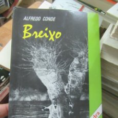 Libros de segunda mano: BREIXO, ALFREDO CONDE. L.14508-310. Lote 176339832
