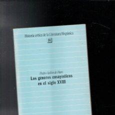Libros de segunda mano: LOS GÉNEROS ENSAYÍSTICOS EN EL SIGLO XVIII. PEDRO AULLÓN HARO. Lote 176357892