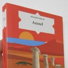 Libros de segunda mano: AZAZEL - YOUSSEF ZIEDAN. Lote 183775050