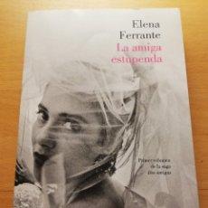 Libros de segunda mano: LA AMIGA ESTUPENDA (ELENA FERRANTE) LUMEN NARRATIVA. Lote 176553783