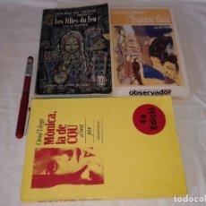 Libros de segunda mano: 3 LIBROS EN CATALAN, LES FILLES DU FEU, TRAJECTE FINAL, MONICA LA DE COU. Lote 176554109