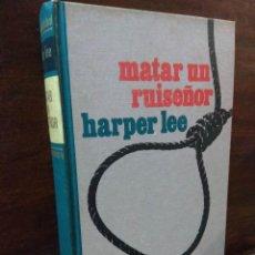 Libros de segunda mano: MATAR A UN RUISEÑOR - HARPER LEE - TAPA DURA. Lote 176588955
