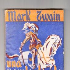 Libros de segunda mano: MARK TWAIN UNA NOVELA DE LA EDAD MEDIA PALMYRA BARCELONA 1946. Lote 176597067