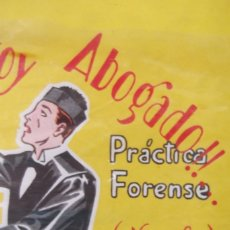 Libros de segunda mano: # YA SOY ABOGADO # PRACTICA FORENSE #PEDRO RIBELLES PLA # 1950 #. Lote 176643838