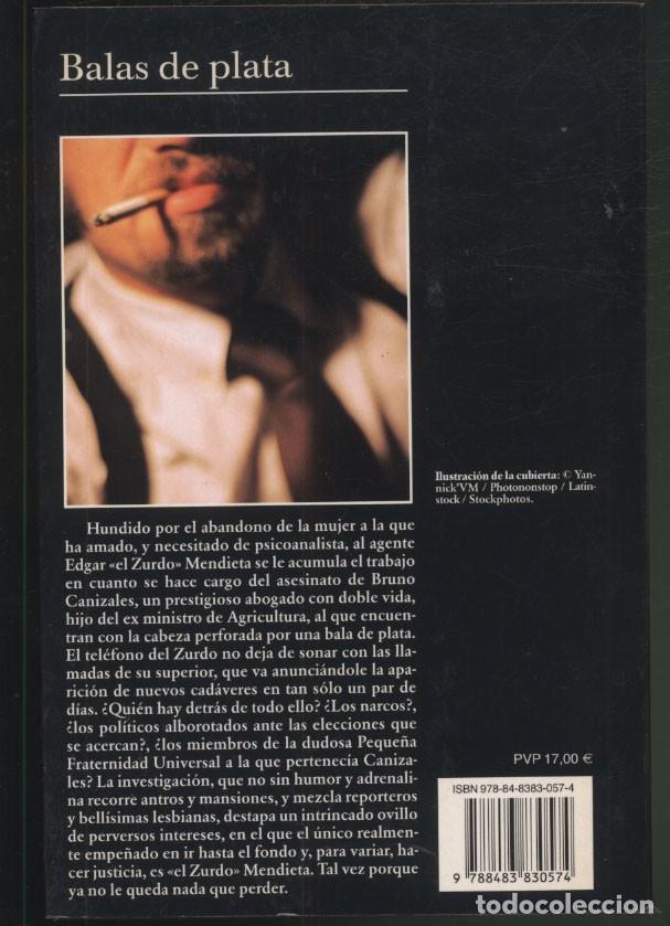 Libros de segunda mano: BALAS DE PLATA.- Elmer Mendoza.- Premio Tusquets. - Foto 4 - 176821130