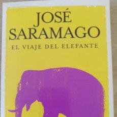 Libros de segunda mano: VIAJE DEL ELEFANTE. - SARAMAGO, JOSE.. Lote 176874619