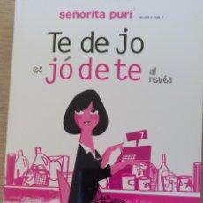 Libros de segunda mano: TE DE JO ES JO DE TE AL REVES. - SEÑORITA PURI.. Lote 176874638