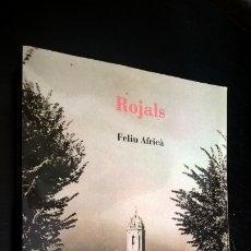 Libros de segunda mano: ROJALS. FELIU AFRICA. EN CATALAN (CATALA). 2012.. Lote 176925179