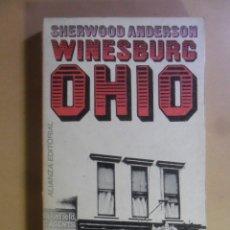 Libri di seconda mano: WINESBURG, OHIO - SHERWOOD ANDERSON - ALIANZA EDITORIAL - 1968. Lote 177034149